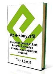 Vegye meg: Turi László: Az e-könyvről