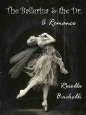 The Ballerina & the Dr by Rosella Bachelli in Kindle Store